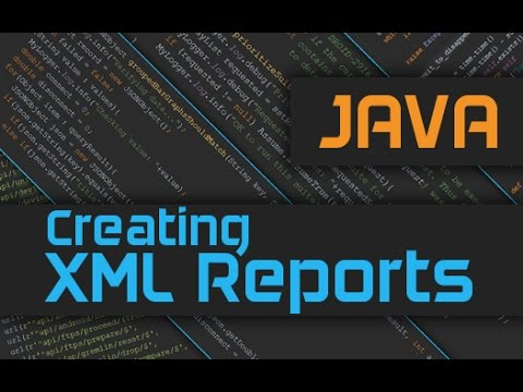 How to create XML reports in Java