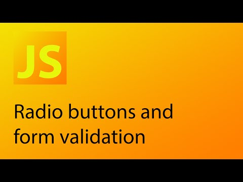JavaScript Tutorial 28 - Radio buttons and form validation
