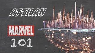 Attilan -- Marvel 101