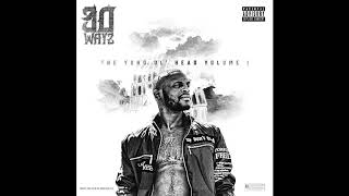 30 Wayz - Real Nigga Blues