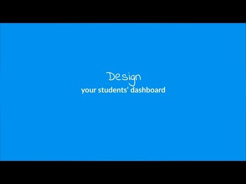 Create a unique  Student Dashboard for your online school