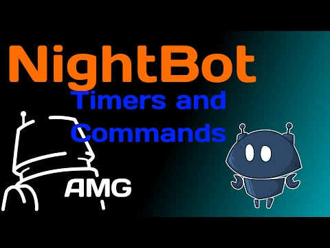 Nightbot timers and basic commands