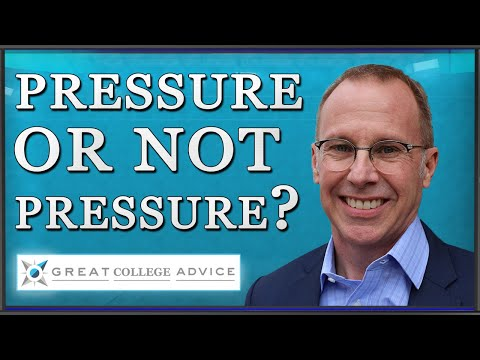 To Pressure or Not To Pressure:  This is the Parental Dilemma in College Admission