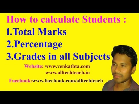 How to Calculate or get Total marks,Percentage,Grades Of Students with Excel If function