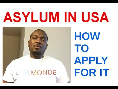HOW TO APPLY FOR ASYLUM IN USA