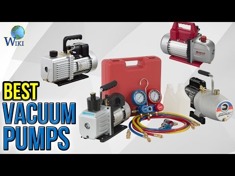 8 Best Vacuum Pumps 2017