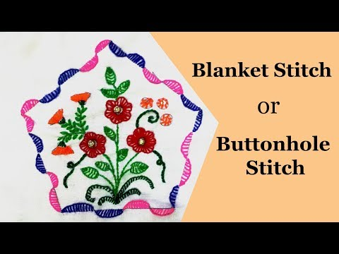 Blanket stitch or buttonhole stitch