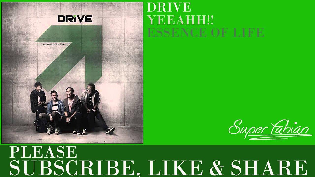 Drive - Yeeahh!!