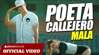 POETA CALLEJERO - Mala [Official Video] URBANO DEMBOW 2018