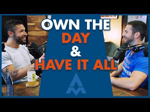 Aubrey Marcus: How to Own the Day, Own Your Life, and Have It All