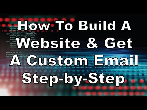 How To Build A Website & Get A Custom Email Address Step-By-Step