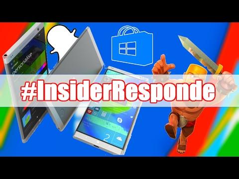 #InsiderResponde1: Snapchat en Windows, SurfacePhone, Mas o Menos Apps...
