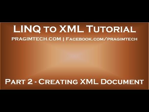 Part 2   Creating an XML document using in memory collection of objects