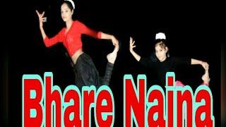 Bhare Naina Dance Cover By Step- Up Khushi & Manya Choreo By - Gajendra Kumar