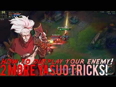 2 High Level Yasuo Tricks Ep. 2 /w Vesuvia   How to outplay, Faster Q procs