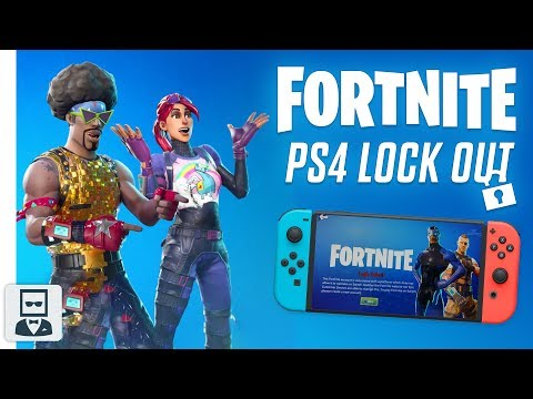 Fortnite PS4 Epic Account Lock Out | SONY RESTRICTING SWITCH & XBOX CONSOLES