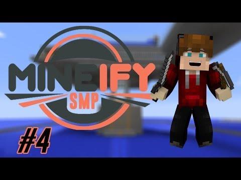 Mineify SMP: Episode 4