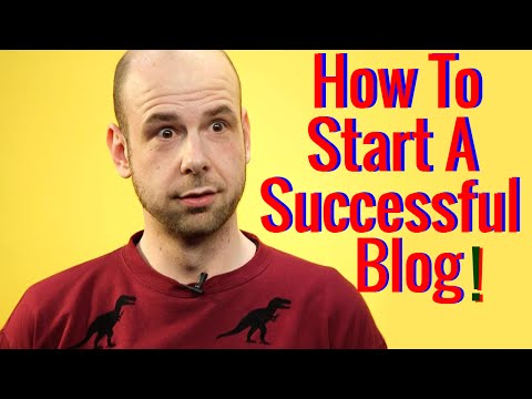 How to start a successful blog - Create your own blog (Step By Step)