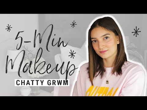 5-Minute Natural Everyday Makeup - Chatty GRWM