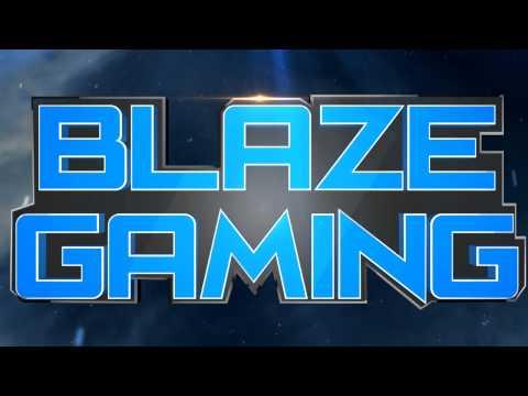Blaze Gaming | Intro