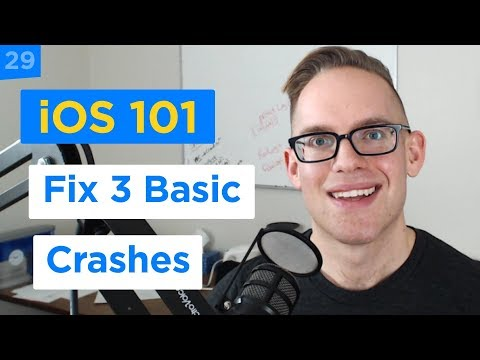 How to Fix 3 Common Beginner Crashes with Swift 4 and Xcode 9 - iPhone Apps 101 (29/30)