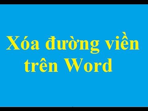 Cách loại bỏ, xóa đường viền trong văn bản Word - http://taimienphi.vn