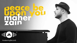 Maher Zain -  Peace Be Upon You | ماهر زين - عليك صلى الله (Official Music Video)
