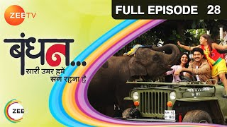 Bandhan Saari Umar Humein Sang Rehna Hai - Episode 28 - October 23, 2014