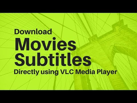Download Movies Subtitles directly form VLC Media Player on Ubuntu / Windows