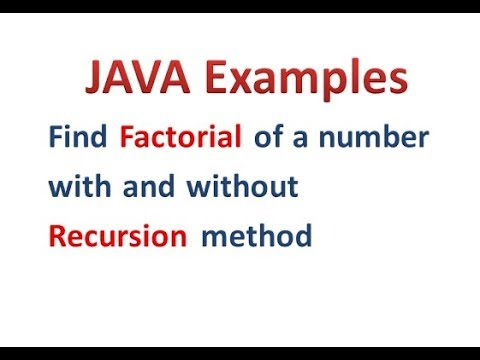 Factorial of a number with and without Recursion in java - Hindi