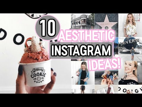 How to Get the Perfect Instagram! 10 Aesthetic Instagram Photo Ideas!