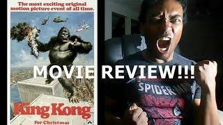 KING KONG (1976) REVIEW!!!!