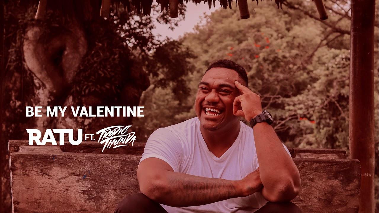 Download RATU ft. Tropic Thunda - Be My Valentine (Official Audio) MP3 Gratis