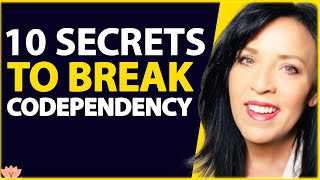10 SECRETS For BREAKING The CODEPENDENCY SPELL (Codependent Commandments)| Lisa Romano