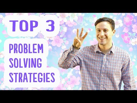 Top 3 Problem Solving Strategies