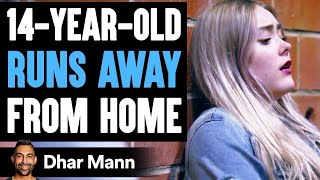 14-Year-Old RUNS AWAY From HOME, What Happens Is Shocking | Dhar Mann