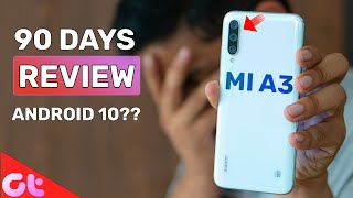 Xiaomi Mi A3 Review After 90 Days | All Good... But Updates Kahan Hain?? | GT Hindi