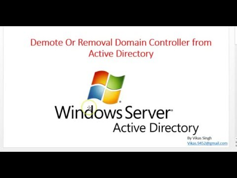 Demote Or Removal Domain Controller from Active Directory