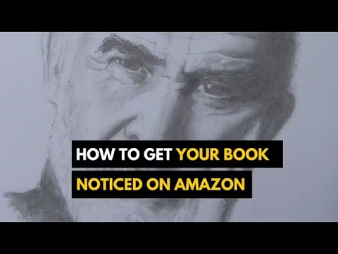 Getting Your Book Noticed Among Millions Of Books on Amazon