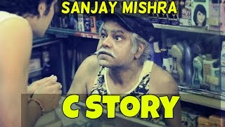 The C Story (featuring Sanjay Mishra) - SD