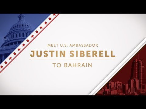 Meet the U.S. Ambassador to Bahrain, Justin Siberell
