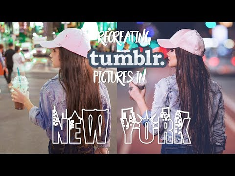 RECREATING TUMBLR PICTURES IN NEW YORK!! ♡ PRINCESS SAMMY