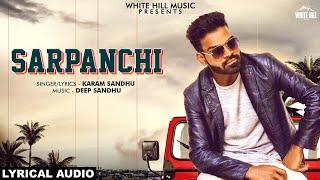 Sarpanchi (Lyrical Audio) | Karam Sandhu | New Punjabi Song 2019 | White Hill Music