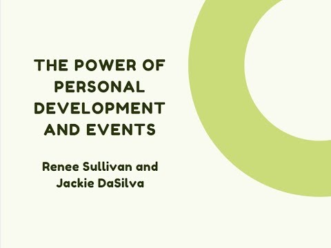 Renee Sullivan and Jackie DaSilva  |  The Power of Personal Development and Events