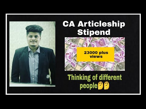 Ca- Articleship Stipend   Thinking of different people   By Parth Garg