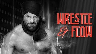 Wrestle and Flow - Ep. 15 - Jinder Mahal