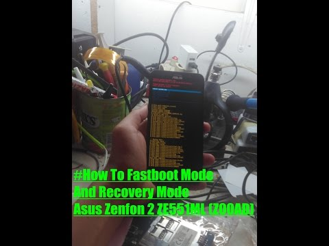 How to enter Fastboot mode and Recovery mode Asus Zenfone 2 ZE551ML (Z00AD)
