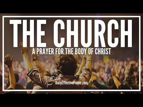 Prayer For The Church - Prayers For The Body Of Christ