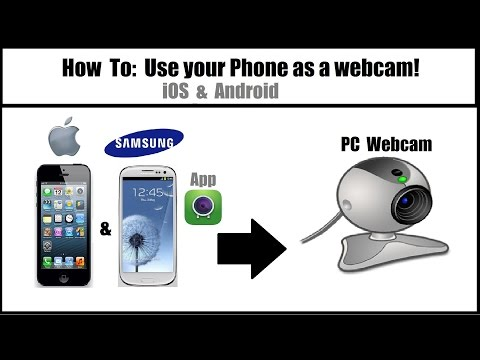How To: Use your Phone as a Webcam on PC (wireless) iOS & Android [Tutorial]
