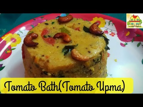 Tomato Bath Recipe in Telugu | Tomato Upma , టమాటో బాత్
